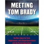Meeting Tom Brady use